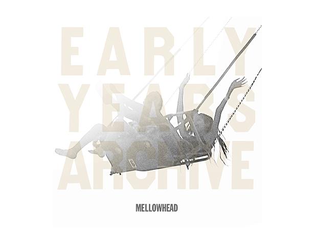 『メロウヘッド / EARLY YEARS ARCHIVE ESSENTIAL 2』(LP)商品回収に関するお詫びとお知らせ