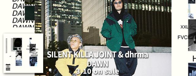 3/10 silent killa joint & dhrma dawn
