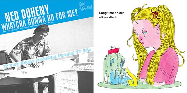 『ネッド・ドヒニー / ホワッチャ・ゴナ・ドゥ・フォー・ミー?』(12inch)及び『みぃなとルーチ / Long time no sea』(LP)商品回収に関するお詫びとお知らせ
