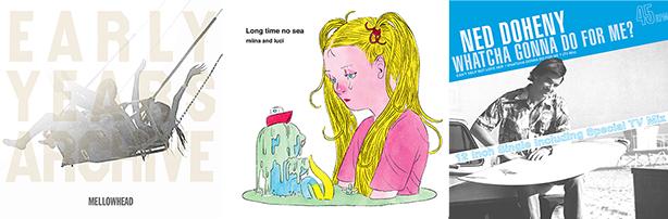 『メロウヘッド / EARLY YEARS ARCHIVE ESSENTIAL 2』(LP)、『ネッド・ドヒニー / ホワッチャ・ゴナ・ドゥ・フォー・ミー?』(12inch)及び『みぃなとルーチ / Long time no sea』(LP) 良品販売再開のお知らせ