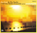『Free Soul In The Studio ~ Chill-Out Mellow Ensemble』CDリリース記念パーティー開催!