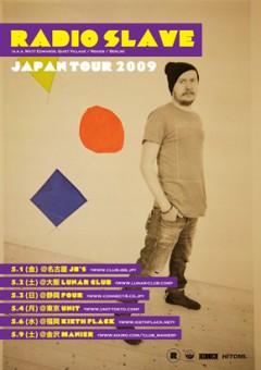 祝!来日再び!RADIO SLAVE TOUR 2009決定!