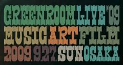 bonobos / cutman-booche / blues.the-butcher-590213、GREENROOM LIVE '09 OSAKAに出演決定!