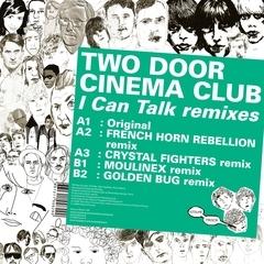 TWO DOOR CINEMA CLUB、iTunesでデジタルシングル「I Can Talk Remixes」が販売開始!