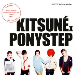『Kitsune Ponystep mixed by Jerry Bouthier』、8月の moussy power pushに決定!
