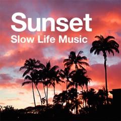 iTunesのリーズナブルコンピ『Sunset~スローライフ・ミュージック』、本日8/11より配信開始!