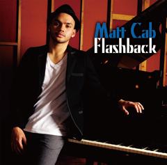 """邦楽Cover Albumが""""JUJU""""なら洋楽Cover Albumは""""Matt Cab""""だ!!"""