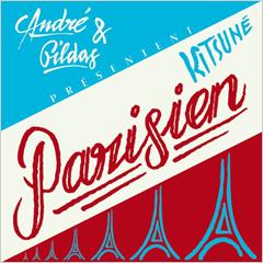 発売迫るKitsunEのニュー・コンピレーション、「KitsunE Parisien」のプロモ・ミックスが到着!by ジェリー・バウザー!!