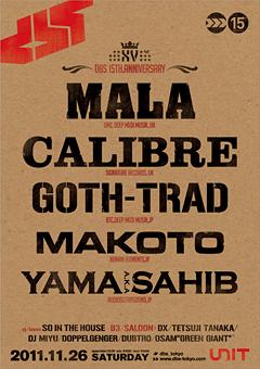 待望の新作アルバムが来年に控えたGOTH-TRADも出演! MALA、 CALIBREを迎えた老舗イベントDBSの15周年パーティー!!