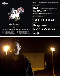 世界中でその名を轟かせるGOTH-TRADが12月3日に開催される大宮444quadの4周年記念パーティーに出演!!