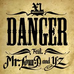 "Mr. Low-DとYZをフィーチャーしたXLミドルトンの新曲""Danger""の先行配信が開始!"