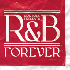 iTunesでも販売スタート!! 話題沸騰中のコンピ『STAR BASE MUSIC Presents R&B Forever』