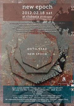 新作アルバム『New Epoch』をリリースしたGOTH-TRADの東京でのリリース・パーティーが2月18日にclub asiaにて開催決定!!超豪華アーティストが参加するこのチャンスを見逃すな!!