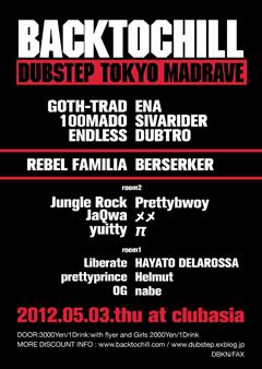 GOTH-TRADのレジデントパーティー、BACK TO CHILLが5/3に渋谷club asiaで開催!REBEL FAMILIAやBERSERKERも出演決定!!