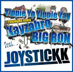 JOYSTICKK、連続配信第3弾!Kayzabro(DS455)、BIG RONをフィーチャーした鬼熱バウンス・シットが本日より配信開始!