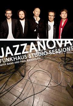 バンド形式で作成された新作アルバム『ファンクハウス・スタジオ・セッションズ』が大好評のジャザノヴァの来日公演が決定!もちろんバンドでのライブです!!