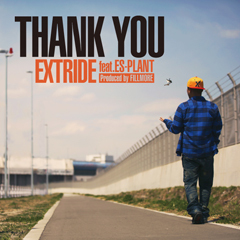 81TCのEXTRIDEがFILLMOREのバックアップのもと、ES-PLANTをフィーチャリングした新曲を本日より配信開始!
