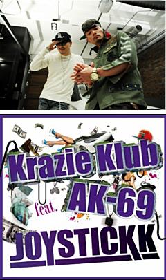 """JOYSTICKKのAK-69をフィーチャーしたクレイジーなパーティ・バンガ""""Krazie Klub""""、本日より先行配信開始!"""
