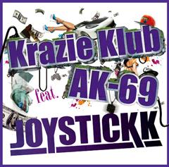 "JOYSTICKK ""Krazie Klub"" feat. AK-69が「DANCE@TV」のエンディング・テーマに決定!"