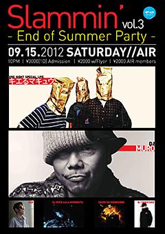 """パーティ好きの為のNew Party """"Slammin'"""" 。9/15(sat)代官山 AIRで開催されるVo.l 3は、新作ALBUM 『Hakoniwa』が大好評のHip Hop 界の至宝キエるマキュウ の出演が決定!!"""