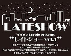 """奇妙礼太郎リトルスイング、MOUNTAIN MOCHA KILIMANJARO出演!WWW×Doobie presents""""レイトショー vol.1""""!9.26(水)渋谷WWWにて!"""