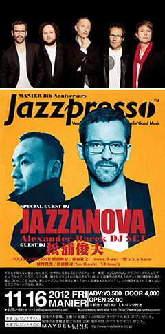 バンド形式の新作アルバムも好評だったJAZZANOVAからDJのAlex Barckが本日、金沢でDJ!!