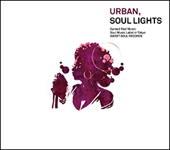 本日よりiTunes独占先行解禁!D'Angelo、Mary J. Blige、Janet Jacksonなどの90年代 R&Bの名曲が復活!Urban NEXT西崎信太郎プロデュースのカバーコンピ『URBAN, SOUL LIGHTS』!