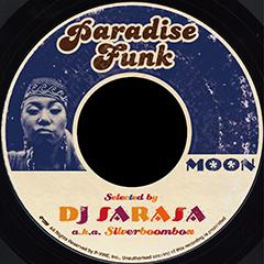"""人気のDJ SARASAの選曲によるiTunes限定コンピレーション・シリーズ『PARADISE FUNK』の最新作、 """"Moon""""が本日発売開始です!!"""