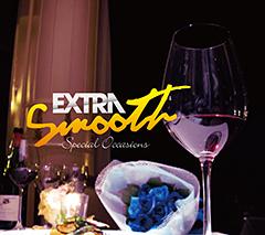 大人向けR&B/SOULの大HITコンピ「Extra Smooth」の第二弾、本日iTunesで解禁!期間限定15曲1,050円!