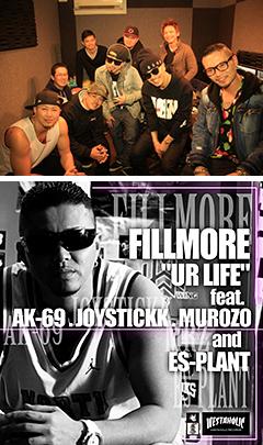 """シーンのトップDJ/プロデューサー、FILLMOREのAK-69、JOYSTICKK、MUROZO、ES-PLANTをフィーチャーした新曲""""UR LIFE""""がデジタル・リリース!"""