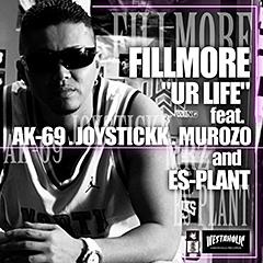 4/23にMIX CDのリリースを控えたFILLMOREの大ヒットシングル、「Ur Life feat. AK-69, JOYSTICKK, MUROZO, ES-PLANT」、本日iTunes着信音販売開始!!