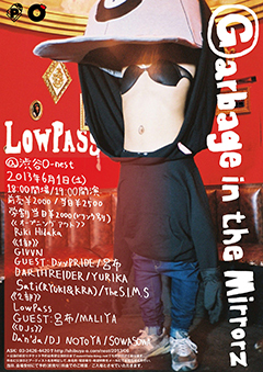 6/1に渋谷o-nestで行われるLowPassのワンマン、予約を絶賛受付中!当日の物販ではココでしか変えないスペシャルグッズも販売予定!!