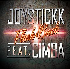 "JOYSTICKKの盟友であるCIMBAをフィーチャーした新曲""FLASH BACK""が本日より配信開始!"