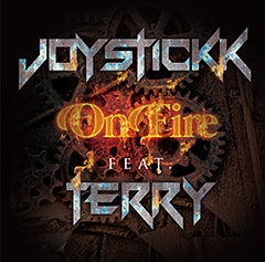 "JOYSTICKKのTERRYをフィーチャリングした新曲""On Fire""が本日より配信開始!"