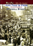 And This Is Free - The Life And Times Of Chicago's Legendary Maxwell Street