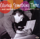 V.A.「ALWAYS SOMETHING THERE: A BURT BACHARACH Collectors' Anthology 1952-1969」