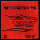 V.A.「The Godfather's R&B: James Brown's Productions 1962-67」