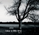 PAT D「Take A Little Time」