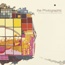 THE PHOTOGRAPHIC「Pictures of a Changing World」