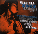V.A.「Nigeria Rock Special: Psychedelic Afro-Rock and Fuzz Funk in 1970s Nigeria」