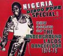 V.A.「Nigeria Disco Funk Special: The Sound of the Underground Lagos Dancefloor 1974-79」