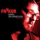 SAMUEL JON SAMUELSSON「FNYKUR」