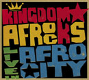 KINGDOM☆AFROCKS「LIVE IN AFRO CITY」
