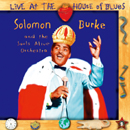 Solomon Burke「Live At The House Of Blues」