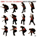 "Eddy ""The Chief"" Clearwater「West Side Strut」"
