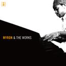 Myron「Myron & The Works」