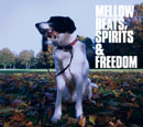 V.A.「Mellow Beats, Spirits & Freedom」