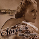 EDITH PIAF, YVES MONTAND, YVETTE GUILBERT and more「Atmosphere」
