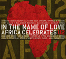 V.A.「In The Name Of Love: Africa Celebrates U2」