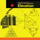 What's The Science? ELEVATION